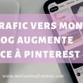 augmenter trafic vers blog avec pinterest