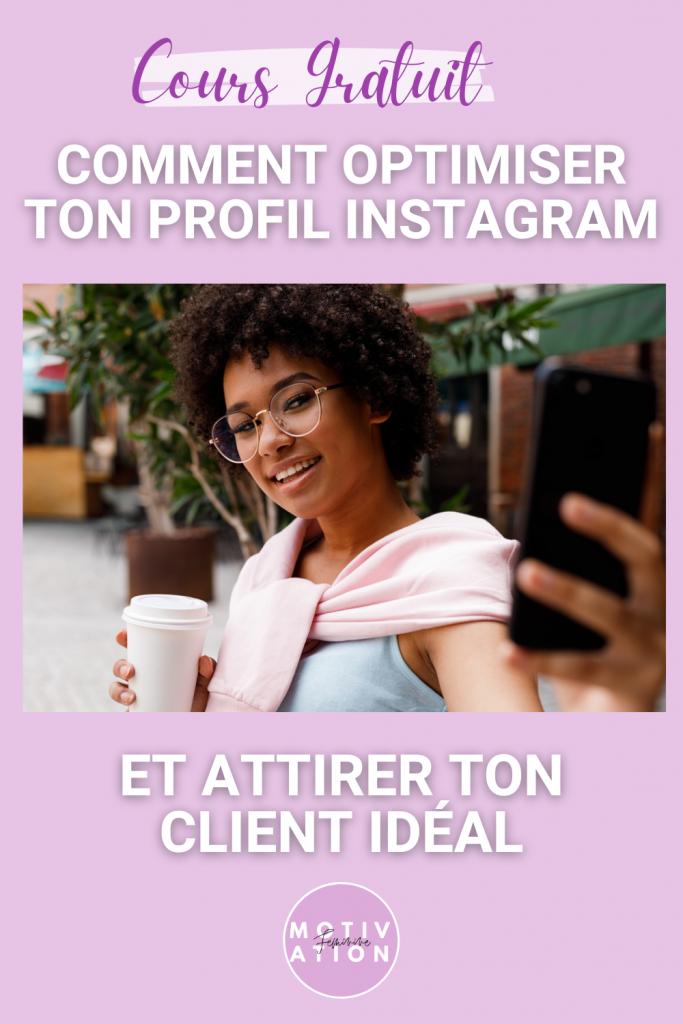 comment optimiser ton profil Instagram et attirer tes clients